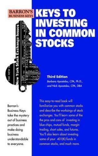 Keys to Investing in Common Stocks [Barron's Business Keys] [ Apostolou, Barbara