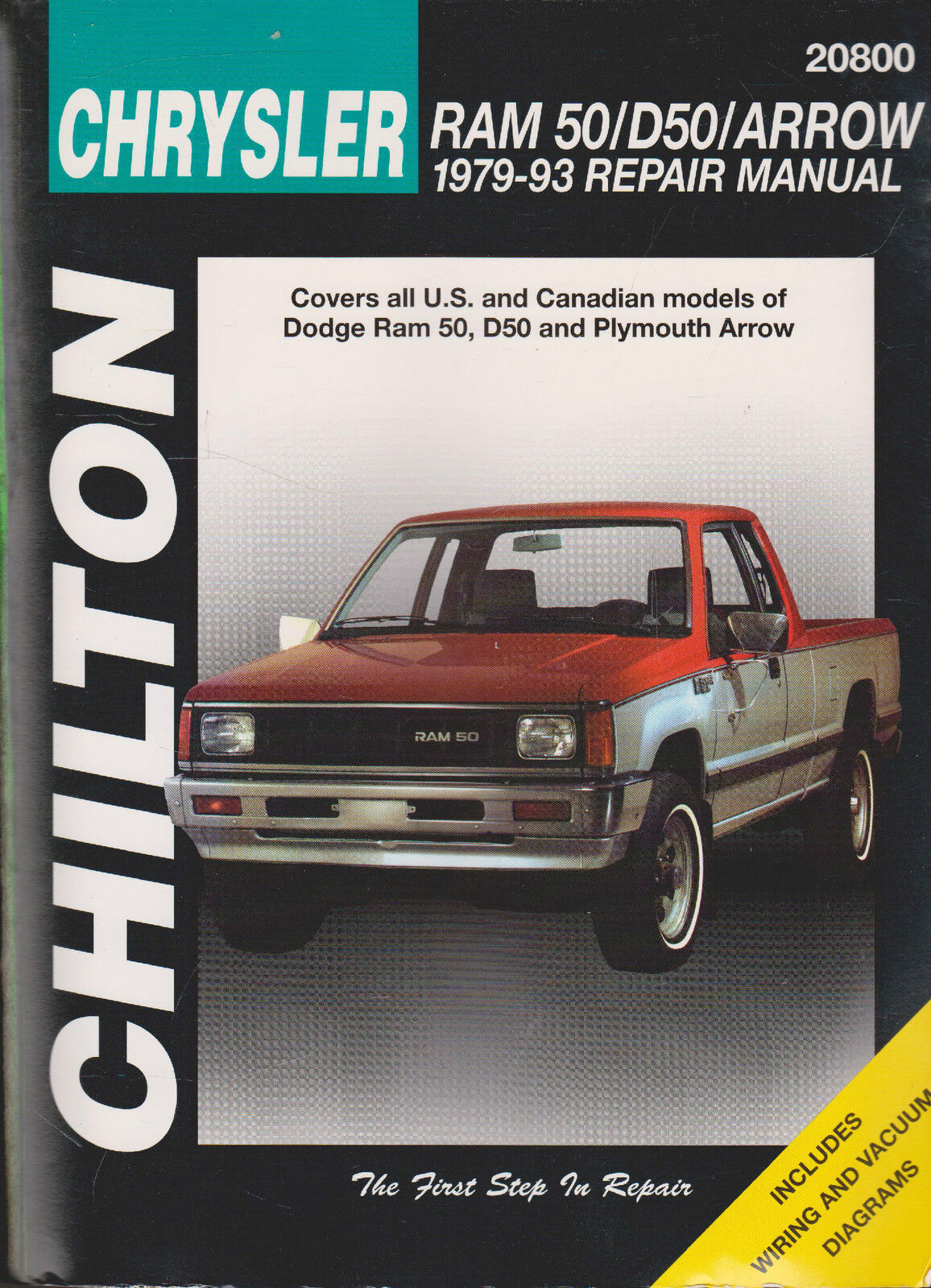 Total Car Care Repair Manuals: Dodge Ram 50, D50, and Arrow, 1979-93 by  Chilton Automotive Editorial Staff (1998, Paperback) | eBay