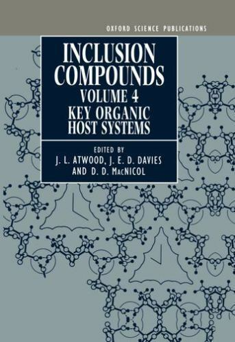Inclusion Compounds: Volume 4: Key Organic Host Systems (V. 4-5: Oxford Science