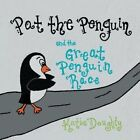 Pat the Penguin and the Great Penguin Race by Katie Doughty (Paperback / softback, 2014)