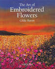 The Art of Embroidered Flowers by Gilda Baron (Paperback, 2003)