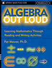 Algebra Out Loud: Learning Mathematics Through Reading and Writing Activities by Pat Mower (Paperback, 2003)