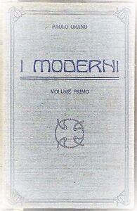 I-MODERNI-DI-PAOLO-ORANO-biografie-e-storia-EDIZIONE-TREVES-1926