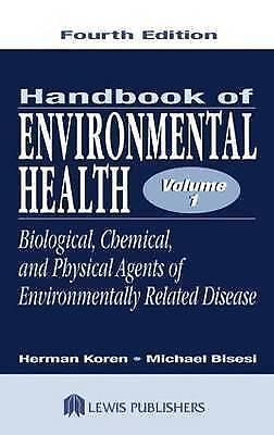 Handbook of Environmental Health, Fourth Edition, Volume I: Biological, Chemica