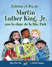 Celebra El Dia De Mlk Jr. Con La Clase De La Sra. Park / Celebrate Mlk Jr's Day