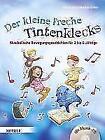 Der kleine freche Tintenklecks von Bettina Scheer und Elke Gulden (2009, Taschenbuch)