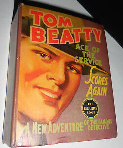 1937-Tom-Beatty-Ace-of-the-Service-Big-Little-Book-1165-VF
