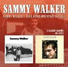 Sammy Walker/Blue Ridge Mountain Skyline * by Sammy Walker (CD, Jan-2014, 2 Discs, Morello Records)