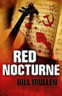 Red Nocturne by Bill V. Mullen (Paperback, 2016)