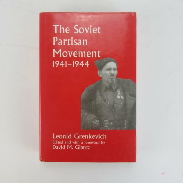 The Soviet Partisan Movement 1941-1944 by Leonid Grenkevich - 1999 Good HB w/ DJ