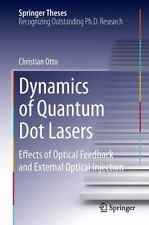 Dynamics of Quantum Dot Lasers : Effects of Optical Feedback and External...