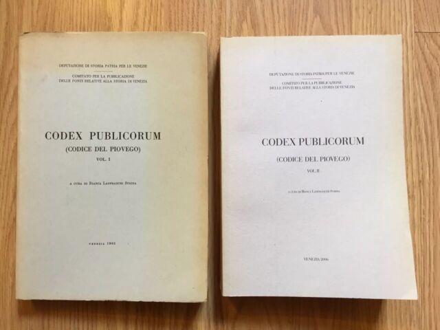 Codex Publicorum (Codice Del Piovego) 2voll - a cura di Bianca Lanfranchi Strina