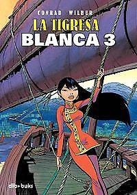 Tigresa Blanca, 3. NUEVO. Envío URGENTE. COMIC Y JUEGOS (IMOSVER)
