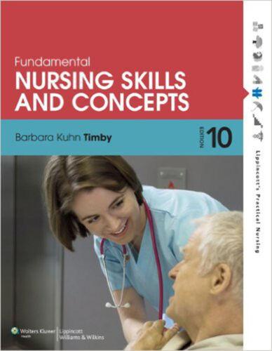 1 of 1 - Fundamental Nursing Skills and Concepts, Very Good, Barbara K Timby Book