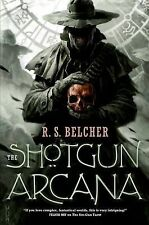 The Shotgun Arcana (Golgotha), Belcher, R. S., Good Condition, Book