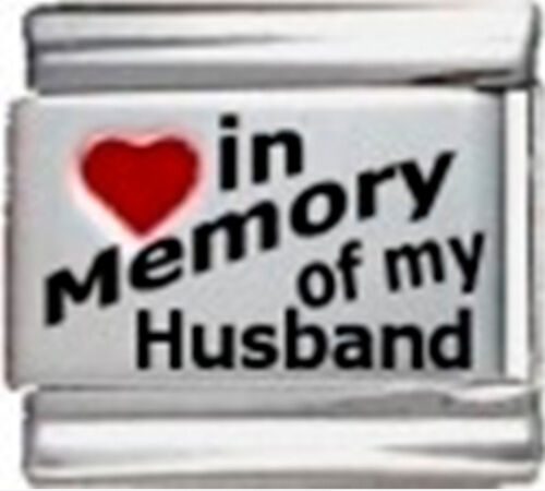 IN MEMORY OF HUSBAND RH Laser Italian 9mm Charm IM015 Fits Nomination Classic