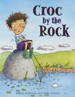 Croc by the Rock by Hilary Robinson (Paperback, 2014)