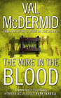 The Wire in the Blood by Val McDermid (Paperback, 2006)