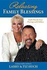 Releasing Family Blessings by Tiz Huch, Larry Huch (Paperback / softback, 2012)