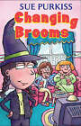 Changing Brooms by Sue Purkiss (Paperback, 2004)