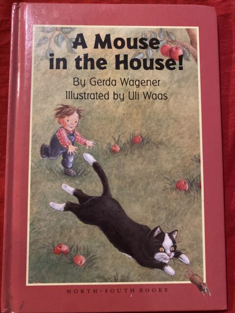 A Mouse in the House by Gerda Wagener (1995, Hardcover)
