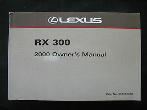 00 2000 Lexus RX 300//RX300 owners manual