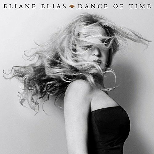 Eliane Elias - Dance of Time [CD]