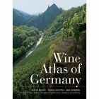 Wine Atlas of Germany by Dieter Braatz, Ingo Swoboda, Ulrich Sautter (Hardback, 2014)