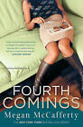 Fourth Comings by Megan McCafferty (Paperback / softback)