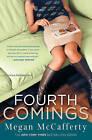 Fourth Comings by Megan McCafferty (Paperback / softback)