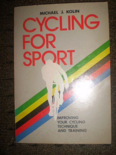 Cycling for sport: Improving your cycling technique and training (SIGNED COPY)