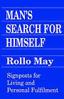 Man's Search for Himself by Rollo May (Paperback, 1982)