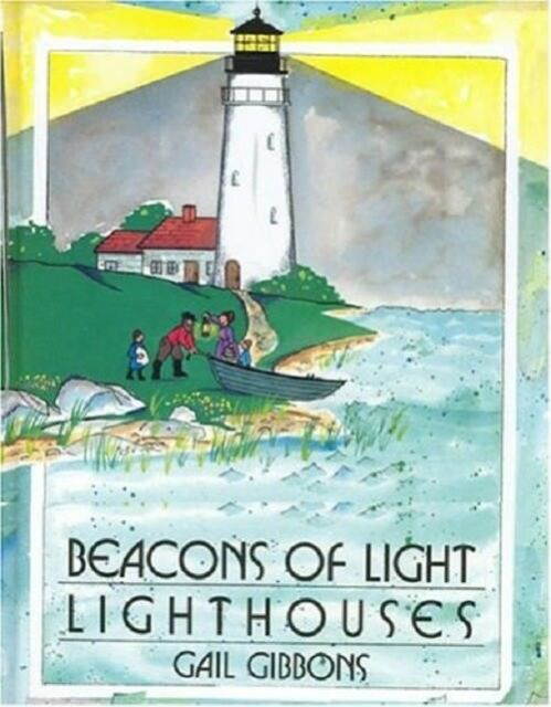 Beacons of Light by Gail Gibbons (Hbk) NEW #23/6