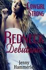 Cowgirl Strong: Redneck Debutante by Jenny Hammerle (Paperback / softback, 2015)