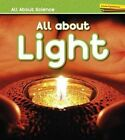 All about Light by Angela Royston (Hardback, 2016)