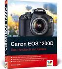 Canon EOS 1200D von Dietmar Spehr (2014, Gebundene Ausgabe)