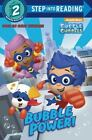 Step into Reading: Bubble Power! (Bubble Guppies) by Mary Man-Kong (2016, Picture Book)