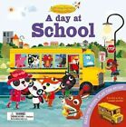 A Day at School: Read the Story, Play the Story by Oakley Graham (Hardback, 2016)