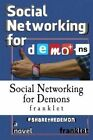 Social Networking for Demons by Franklet (Paperback / softback, 2014)