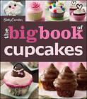 Betty Crocker Big Book of Cupcakes by Betty Crocker Editors (Paperback, 2011)