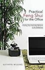 Practical Feng Shui for the Office: Finding Your Individual Balance in the Workplace by Kathryn Wilking (Paperback / softback, 2013)