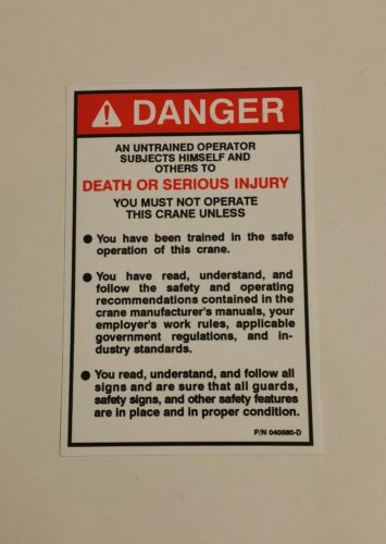 """Decal /""""DANGER Auto Crane 040580000 DEATH OR SERIOUS INJURY/"""""""