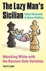 The Lazy Man's Sicilian: Attack and Surprise White by Valeri Bronznik, Steve Giddins (Paperback / softback, 2015)