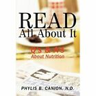 Read All About It Canion Family Health Authorhouse Hardback 9781449062927