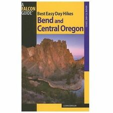 Best Easy Day Hikes Bend and Central Oregon, 2nd (Best Easy Day Hikes Series), L