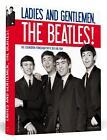 Ladies And Gentlemen, The Beatles! von Ray Tedman und Jeff Bench (2014, Gebundene Ausgabe)