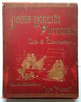 """1887 JOHN LEECH'S PICTURES OF LIFE AND CHARACTER """"MR. PUNCH"""" ANTIQUE HARDBACK"""