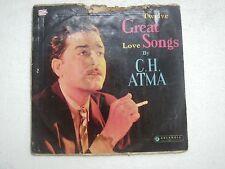 C H ATMA TWELVE GREAT LOVE SONGS 1962 RARE LP RECORD ghazal geet ghalib VG+