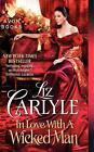 In Love with a Wicked Man von Liz Carlyle (2013, Taschenbuch)