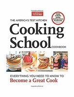 The America's Test Kitchen Cooking School Cookbook: Everything ... Free Shipping